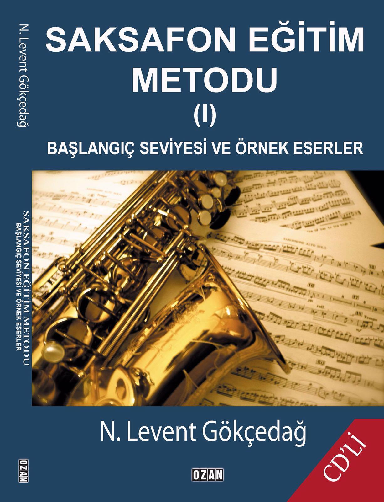 Saksofon Eğitim Metodu I Başlangıç Seviyesi Ve Örnek Eserler