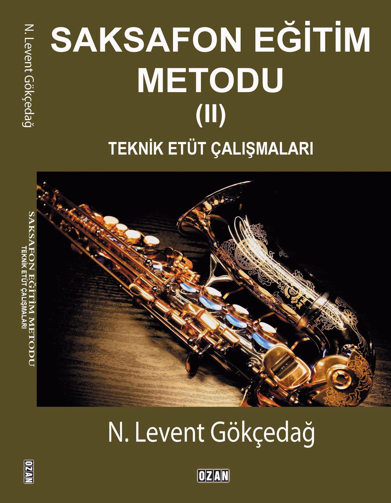 Saksofon Eğitim Metodu II Teknik Etüt Çalışmalar